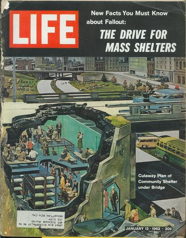 "Life Magazine - ""The Drive for Mass Shelters"", January 12, 1962"